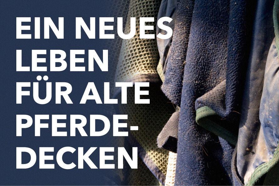 """Featured image for """"Neues aus alten Pferdedecken – Nachhaltigkeit im Reitsport"""""""