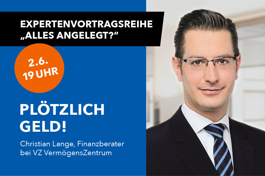 "Featured image for ""Plötzlich Geld! Anlegen, so geht's – Onlinevortragsreihe am 2. Juni"""